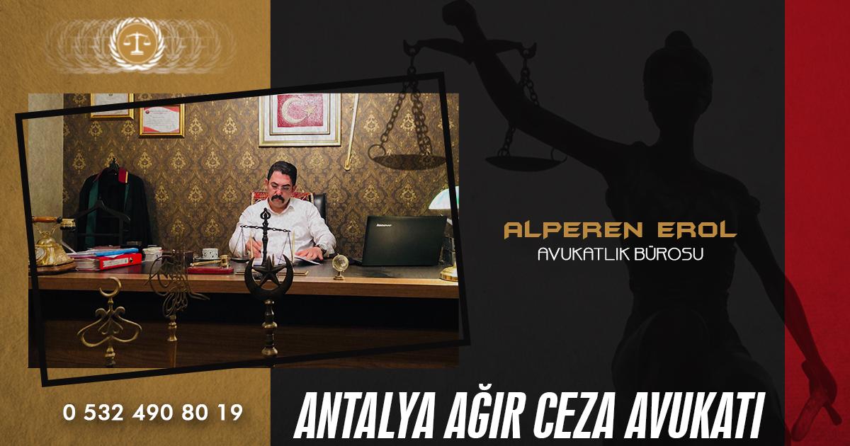 Antalya Ağır Ceza Avukatı