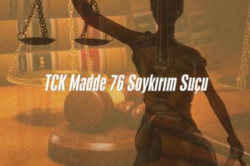 TCK madde 76 Soykırım Suçu Antalya Ceza Avukatı